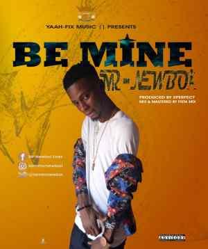 Mr Newboi - Be Mine